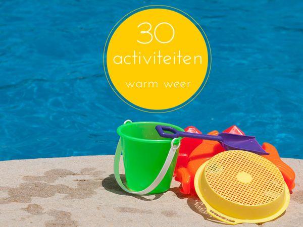Er komt een hittegolf aan. Hoe kom je de dagen in de klas en thuis door? Hier vind je 30 activiteiten bij warm weer voor buiten en binnen.
