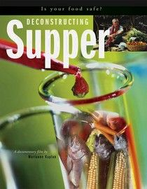 DECONSTRUCTING SUPPER ~ A Look into Genetically Modified Foods (GMO'S).  Is your food safe?