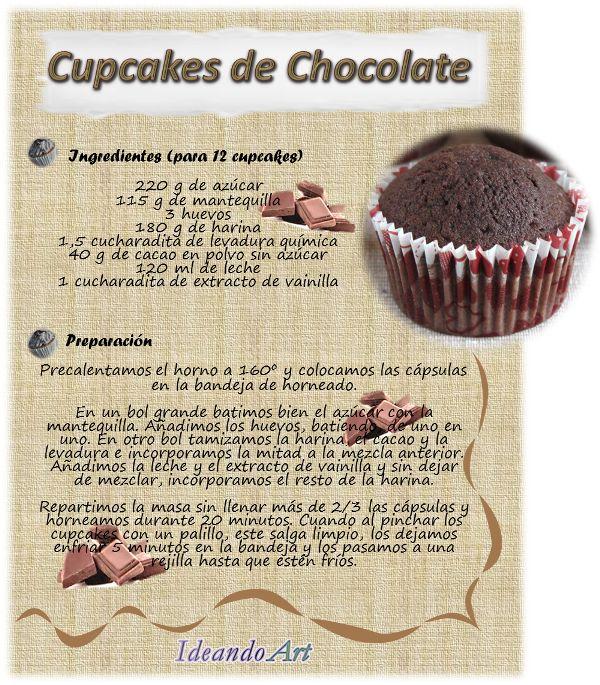 Riquísima receta de cupcakes de chocolate by IdeandoArt                                                                                                                                                                                 Más