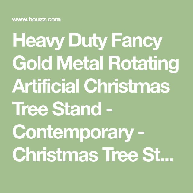 Heavy Duty Fancy Gold Metal Rotating Artificial Christmas Tree Stand - Contemporary - Christmas Tree Stands And Care - by Northlight Seasonal