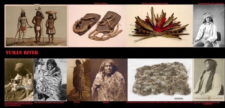 Nella terra degli Yuman gli inverni sono miti e le estati torride. L'abbigliamento era succinto a causa del clima. Non si usavano i mocassini ma si faceva uso di sandali. Per proteggersi dal freddo facevano uso di mantelli-coperta di fettucce di pelliccia (normalmente di coniglio) intrecciate. La loro quasi nudità aveva dato spazio all'uso di accessori d'abbigliamento, come le collane e gli ornamenti plumari e a decorare il corpo con tatuaggi e dermocromie.