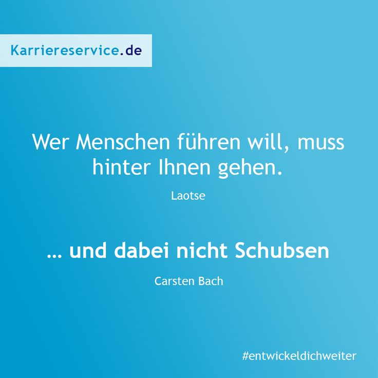 Zitat über Führung und Motivation.   Karriereservice.de ...