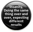 Insanity: Dad, Recovery Rocks, Inspiration, Pin, Coach, Insanity People, Jokes Quotes, Angle, Life Recovery