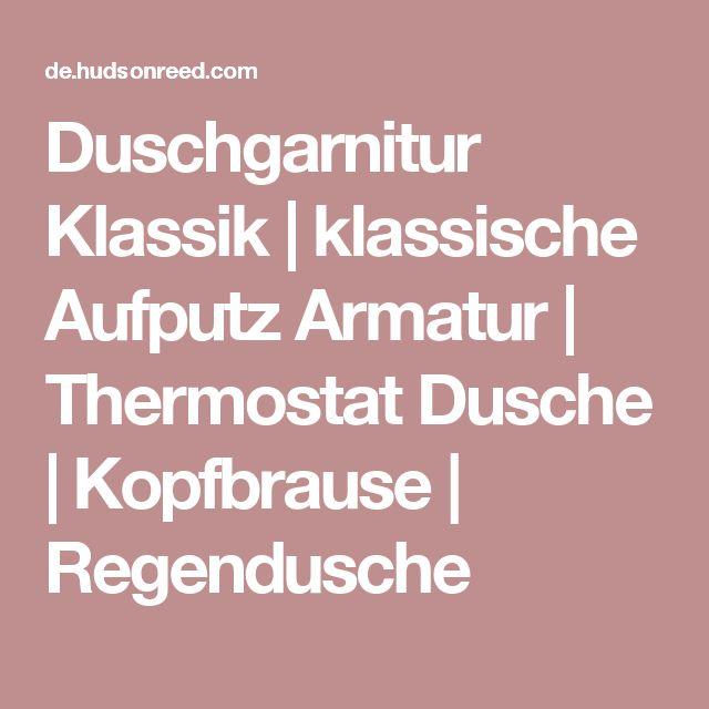 Duschgarnitur Klassik | klassische Aufputz Armatur | Thermostat Dusche | Kopfbrause | Regendusche