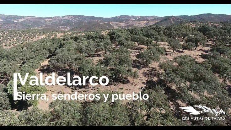 Valdelarco sierra senderos y pueblo