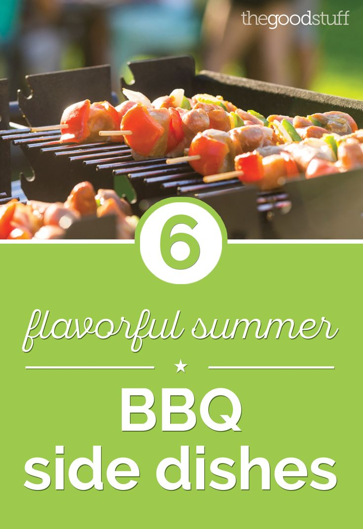 6 Flavorful Summer BBQ Side Dishes - thegoodstuff