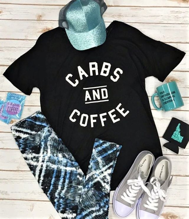 Carbs Coffee Comfy And Of Course Some Sparkly Www Stbboutique Com Shop Wed Thurs Fri 10 6 We Will Be Closed Saturday Fo Legging S But First Coffee Women