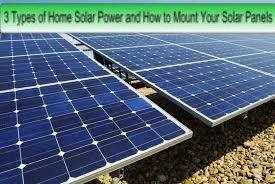 3 Types of Home Solar Power and How to Mount Your Solar Panels | living Green And Frugally