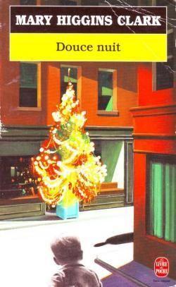 """""""Douce nuit"""" de Mary Higgins Clark et autres lectures..."""