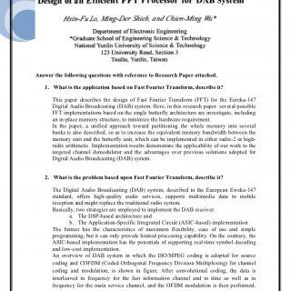 Zunaib Ali Class No: 09Answer the following questions with reference to Research Paper attached.  What is the application based on Fast Fourier Transform,. http://slidehot.com/resources/design-of-an-efficient-fft-processor-ffor-dab-system.41584/