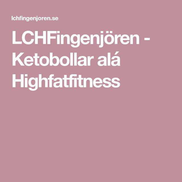LCHFingenjören - Ketobollar alá Highfatfitness