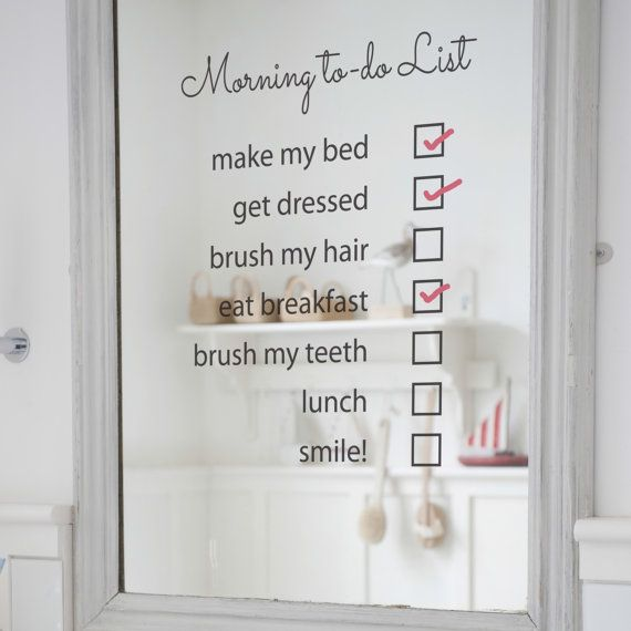 Hmmmm...maybe we need one of these for someone in our house! Morning To Do List Mirror Sticker by NutmegWallStickers on Etsy.
