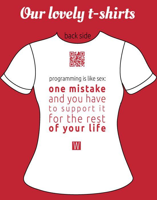 one mistake... #quote #work #programmer #developer #funny #tShirt #tShirts #shirt #stamp
