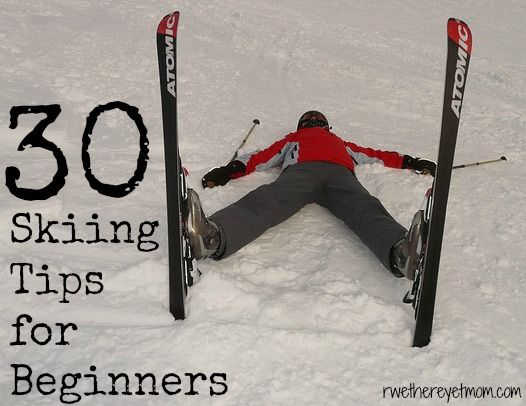 30 Skiing Tips for Beginners - R We There Yet Mom? | Family Travel for Texas and beyond...