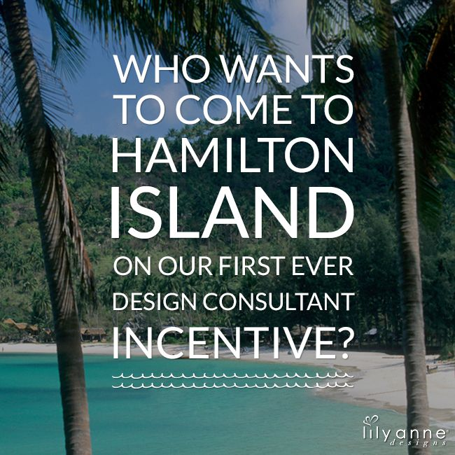 Become a Design Consultant with Lily Anne Designs® and earn your way to an all expenses paid Hamilton Island getaway!  Find out more info here --> http://bit.ly/1HBHwZU  ‪#‎LilyAnneDesigns‬ ‪#‎HamiltonIslandIncentive‬ ‪#‎JoinOurTeam‬