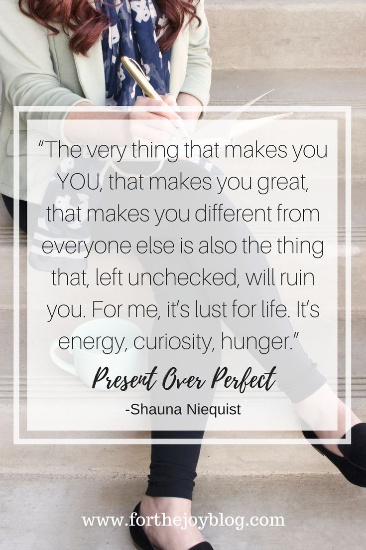 Present over Perfect by Shauna Niequist. This self improvement book holds many motivational ideas that can help us live a more fulfilled and present life. This book is life changing and life giving and I'm sharing how this particular quote affects my life.  #selfimprovement #books #blogging