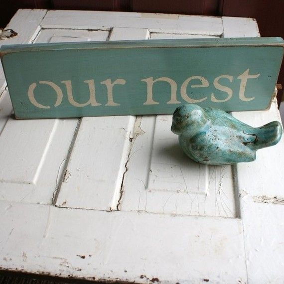 A sign like this would look SO cute by that lil bird on your new ladder you just finished! (and in my bathroom! hehe)