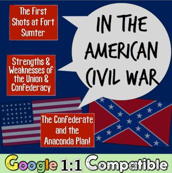 Firing at Fort Sumter, Anaconda Plan, &beginning of Civil War! Guided Notes!