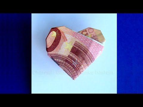 Geldschein falten Herz - Geldgeschenke basteln zur Hochzeit - Origami - YouTube