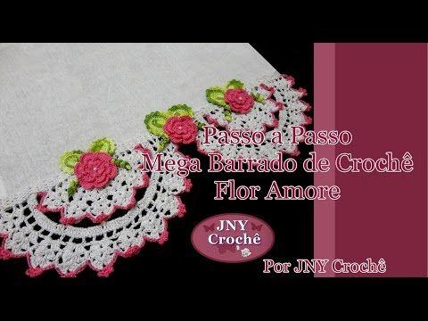 Passo a Passo Mega Barrado de Crochê Flor Amore por JNY Crochê - YouTube
