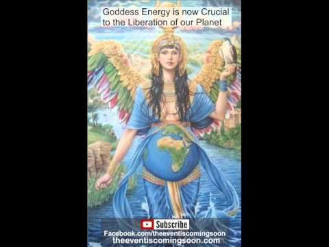 Goddess Energy is now Crucial to the Liberation of our Planet - YouTube