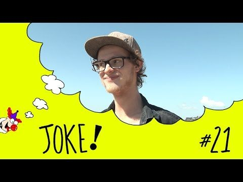 Joke #21 - YouTube