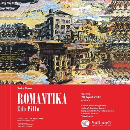 Solo Show ROMANTIKA Edo Pilu  Pameran: 20 - 19 April 2018 Open Daily: 10.00am - 4.00pm  Pembukaan: 20 April 2018 pkl 16:30WIB  Kiniko Art Management SaRanG Building Blok 2 Kalipakis RT 05/II Tirtonirmolo Kasihan Bantul Yogyakarta CP: Jefri: 0821 3831 6270 Tina: 0817 4117 519  Save the date  Please come and see the solo exhibition of Edo Pillu Indonesian honorable artist based Yogyakarta. Please alse be a part of great moment of his solo exhibition after 2 years ago at gallery at Singapore…