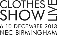 We are getting excited for the Clothes Show Live 2013, 6-10 December 2013 already at Celliana!