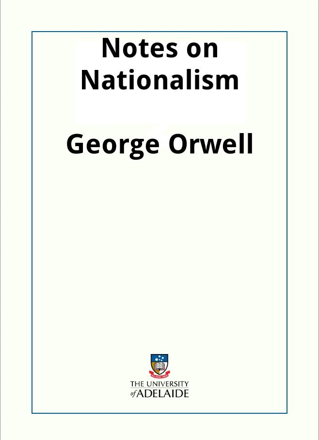 Notes on Nationalism / George Orwell
