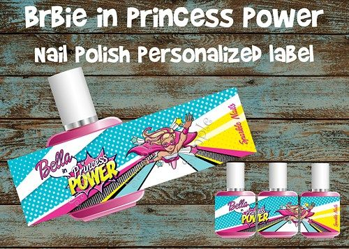 Barbie in Princess Power Nail polish personalized printable labels