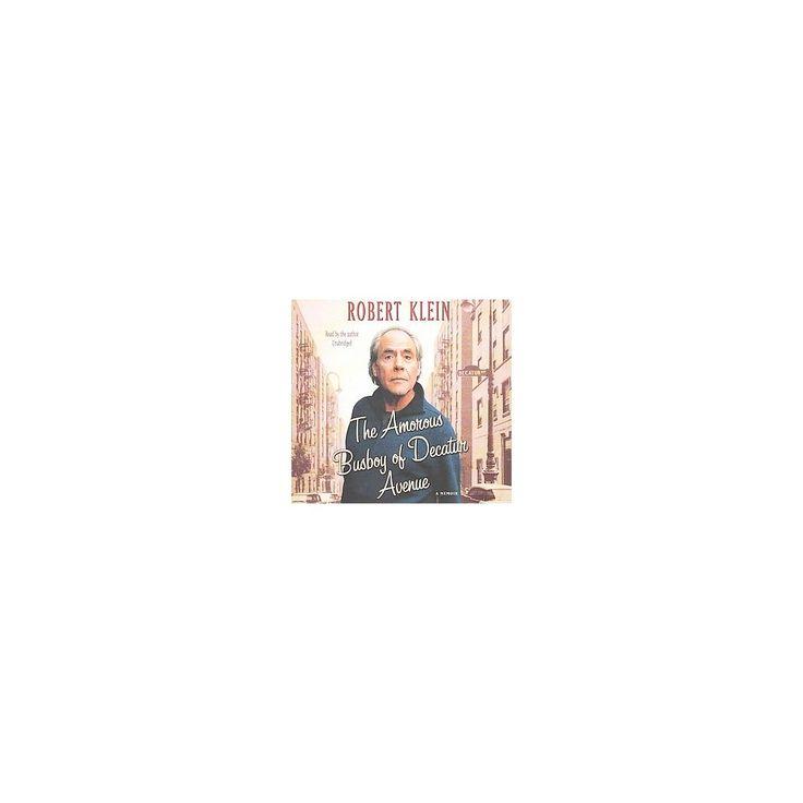 Amorous Busboy of Decatur Avenue : Library Edition (Unabridged) (CD/Spoken Word) (Robert Klein)