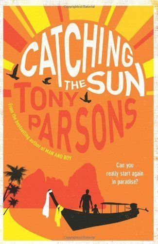 Catching the Sun by Tony Parsons, http://www.amazon.co.uk/dp/0007327811/ref=cm_sw_r_pi_dp_7q4Psb1E228NS
