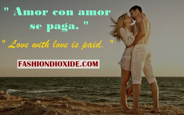 10 Mood changing Spanish Love Quotes with English ...