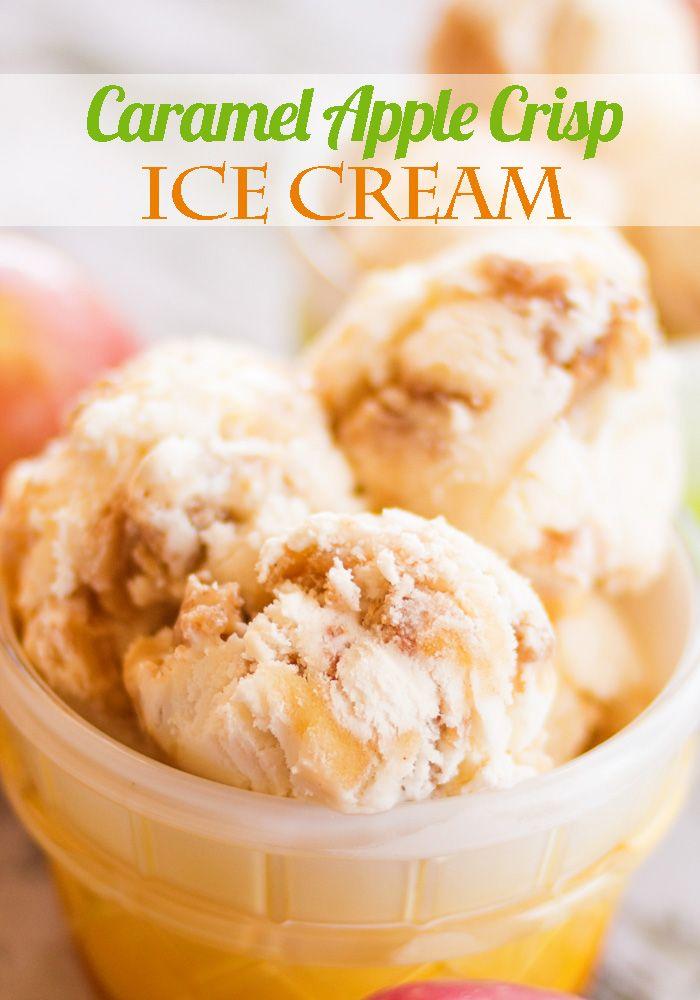 Caramel Apple Crisp Ice Cream | Recipe | Inspiration ...