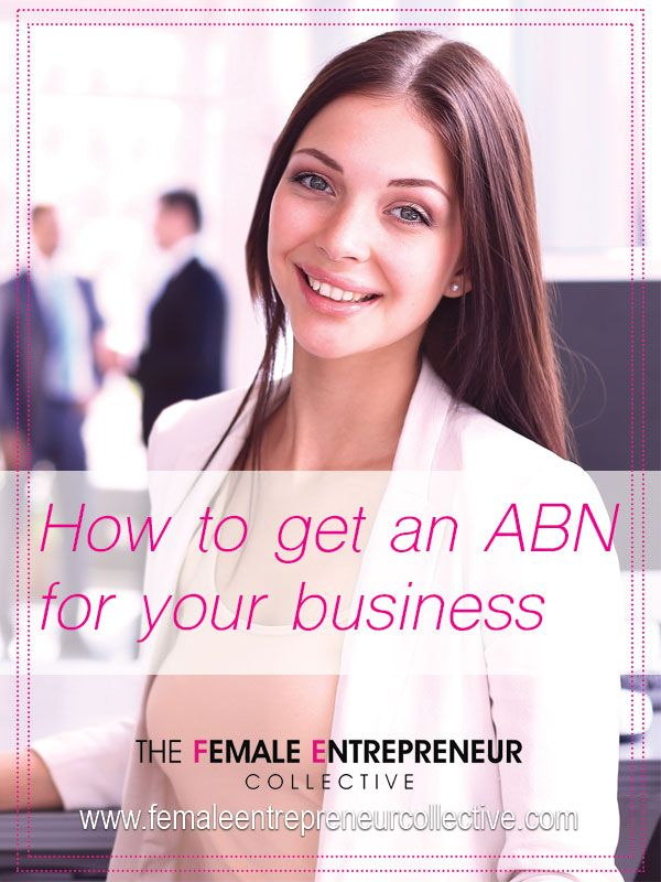 ABN Registration | How to Apply for an Australian Business Number https://femaleentrepreneurcollective.com/abn-registration-apply-for-an-australian-business-number/?utm_campaign=coschedule&utm_source=pinterest&utm_medium=Female%20Entrepreneur%20Collective&utm_content=ABN%20Registration%20%7C%20How%20to%20Apply%20for%20an%20Australian%20Business%20Number