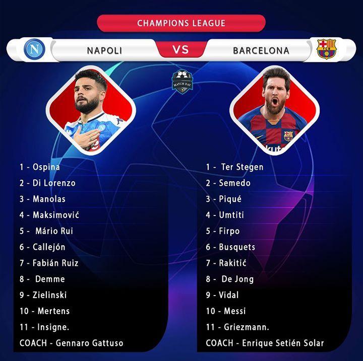 Starting Line Ups Napoli Vs Barcelona Napbar Napolibarca Griezmann Atalanta Gennaro Gattuso