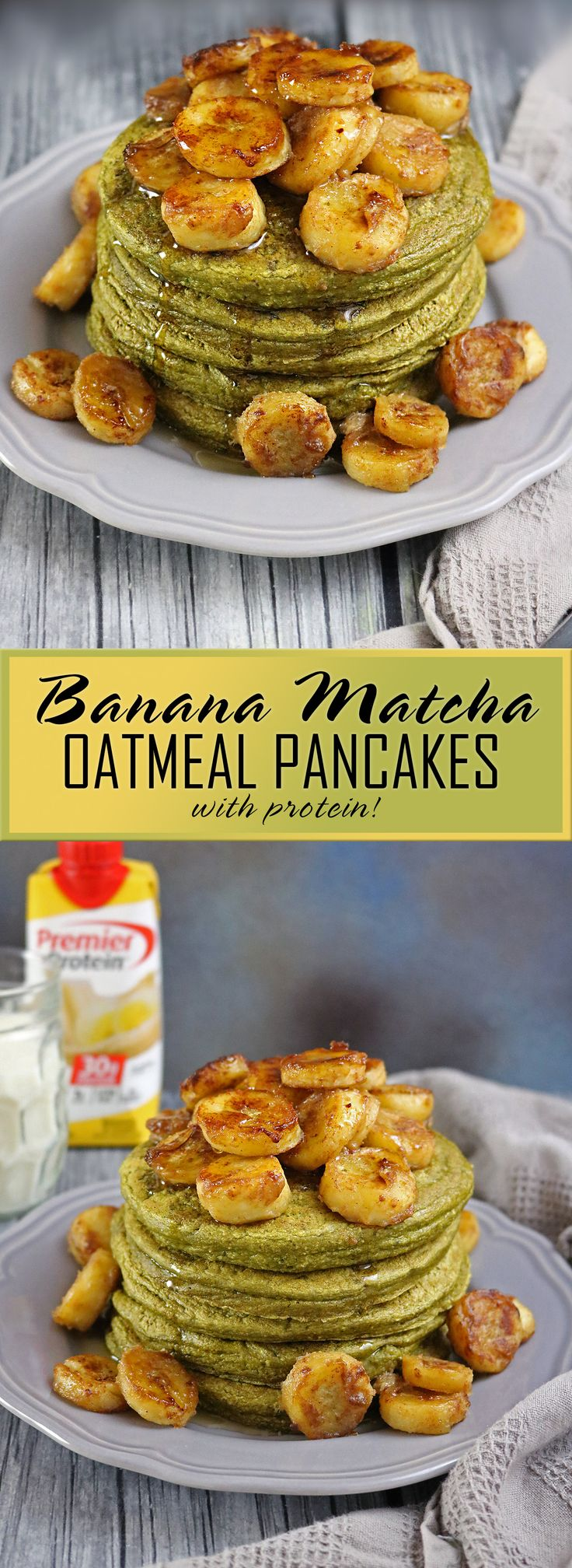 Banana Matcha Oatmeal Pancakes with Cinnamon Cream Bananas #TheDayIsYours #sponsored @PremierProtein
