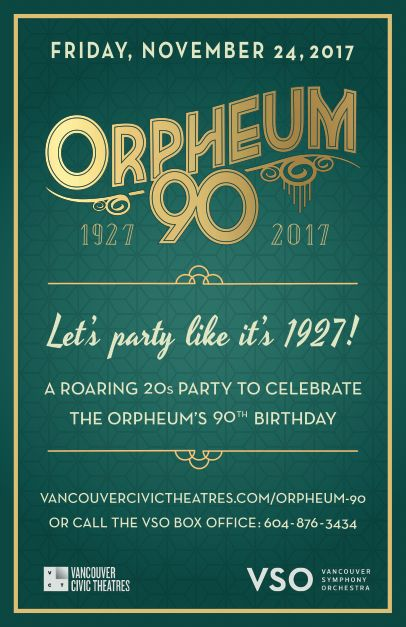 Poster design for the 90th anniversary of Vancouver's Oprheum Theatre. Since the Orpheum was established in 1927, it was fitting to go with a #roaringtwenties #artdeco aesthetic.