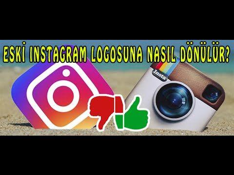 Eski Instagram Logosuna Geri Dönme - How to Get Old Logo Back on Instagram ? - YouTube