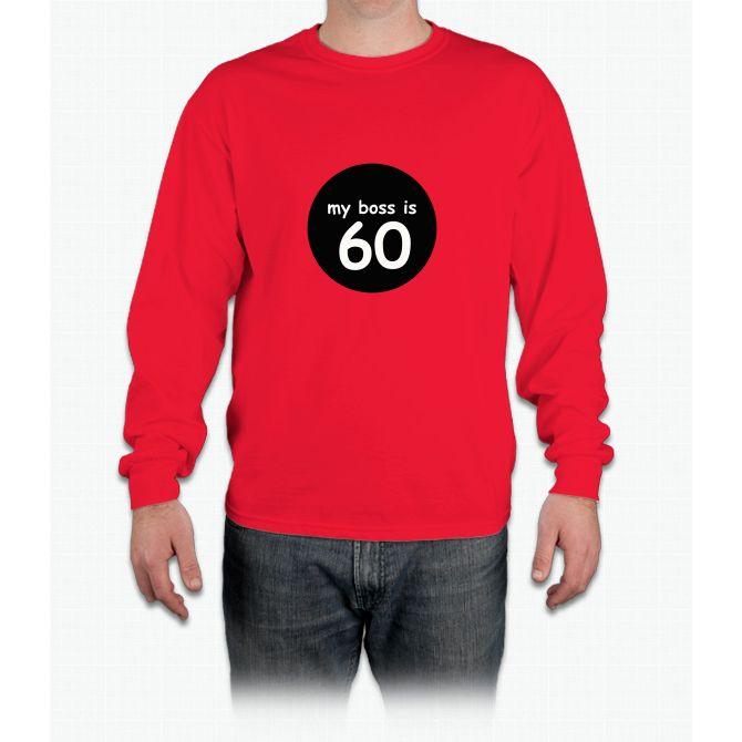 60-boss Is Long Sleeve T-Shirt