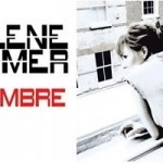 Mylène Farmer sort le single, A L'ombre