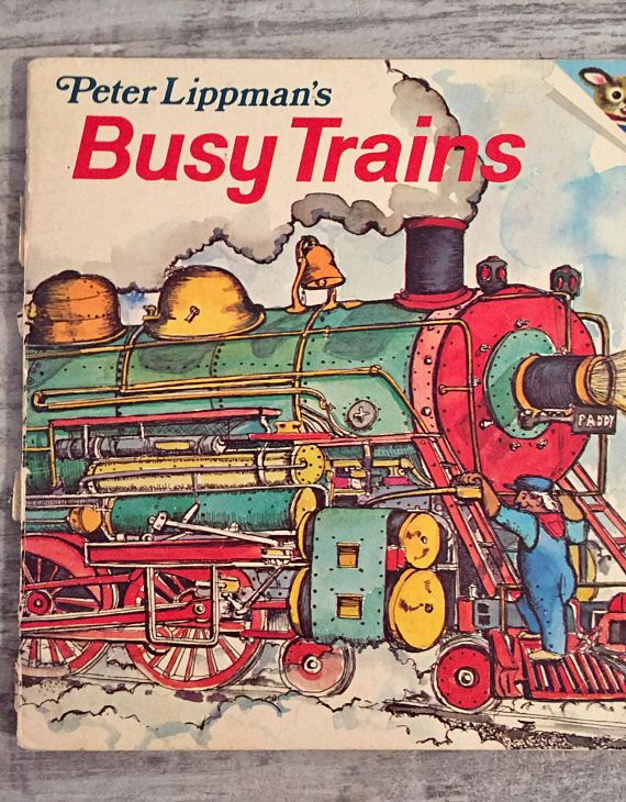 Busy Trains Peter Lippman Vintage Children's Book about Trains #BusyTrains #Trains #Book #ChildrensBook #vintagebook #VintageChildrensBook #PeterLippman #illustrated