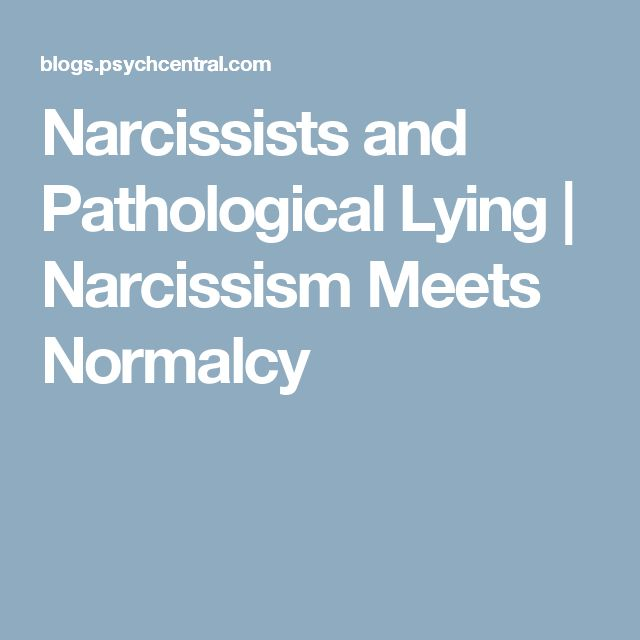 Narcissists and Pathological Lying | Narcissism Meets Normalcy
