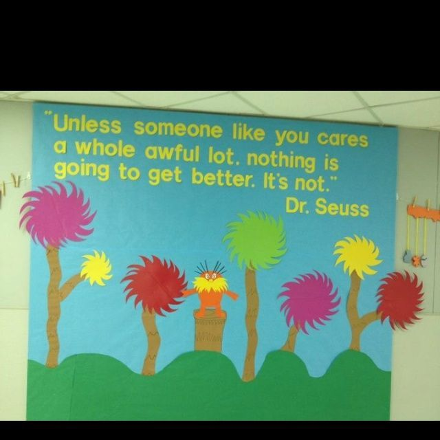 pto bulletin Boards | Cute Lorax bulletin board! | PTA ideas