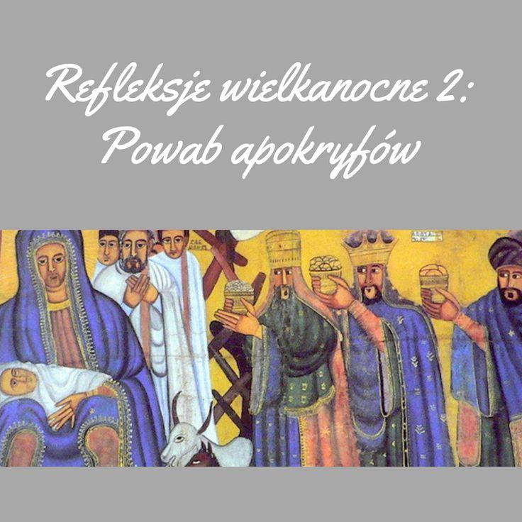 Czytając apokryfy dostrzegamy, jak historycznie niepewną, co do szczegółów, jest nasza wiedza na temat życia Jezusa