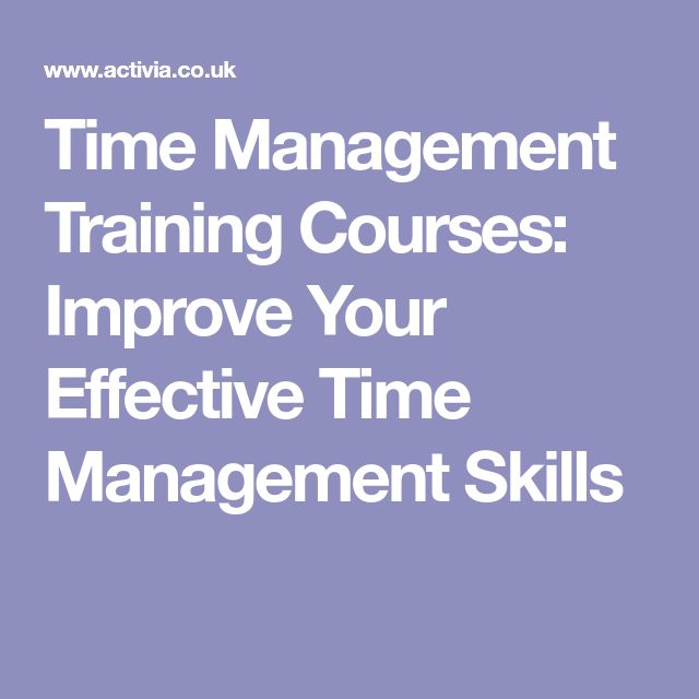 Time Management Training Courses: Improve Your Effective Time Management Skills