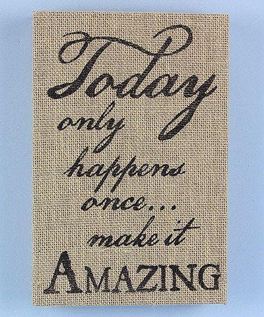 Look what I found on #zulily! 'Make it Amazing' Burlap Box Sign #zulilyfinds  •8'' W x 12'' H •Wood / burlap