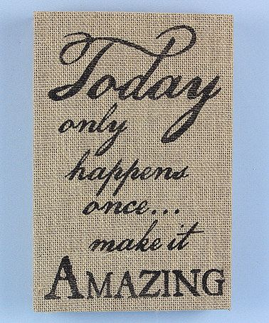 Look what I found on #zulily! 'Make it Amazing' Burlap Box Sign #zulilyfinds  •8'' W x 12'' H •Wood / burlap