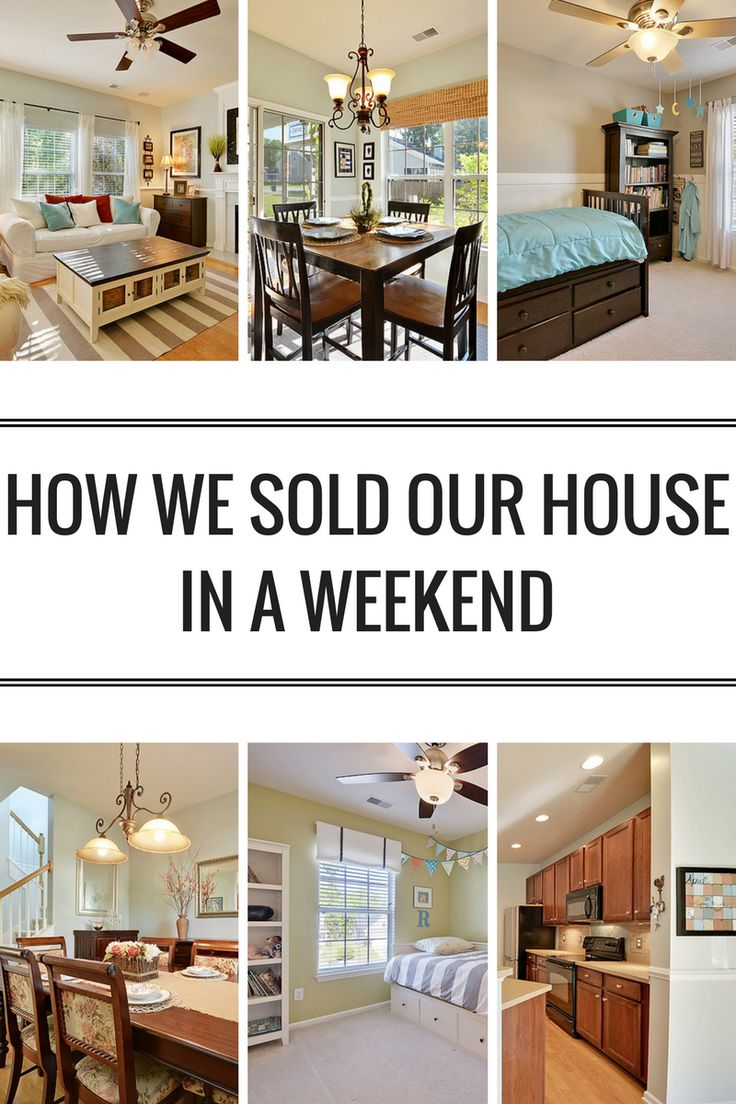 How We Sold Our House In A Weekend