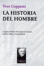 La historia del hombre (Yves Coppens)